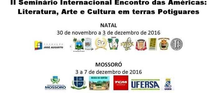 Mossoró receberá Seminário Internacional Encontro das Américas: Literatura, Arte e Cultura em terras Potiguares